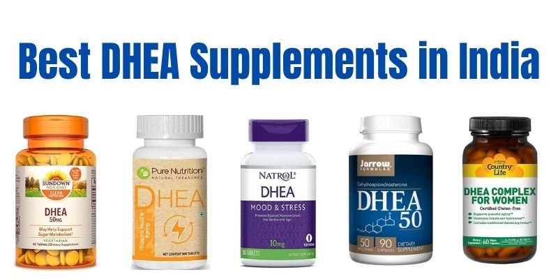 Best DHEA Supplement in India 2021 (Review & Comparison)