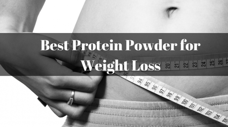 11 Best Protein Powder in India for Weight Loss 2021 (Review & Comparison)
